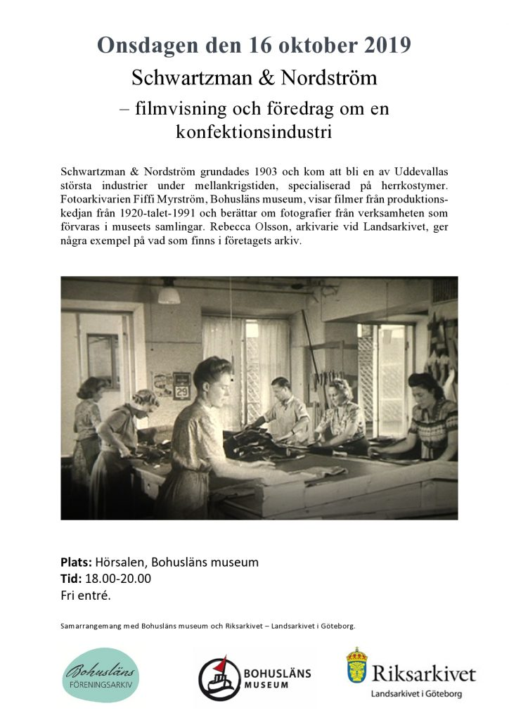Inbjudan till Schwartzman & Nordström filmvisning och föredrag om en konfektionsindustri. Onsdagen den 16 oktober kl 18.00-20.00